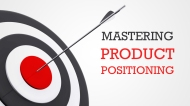 Learn how to build, critique, and apply positioning statements